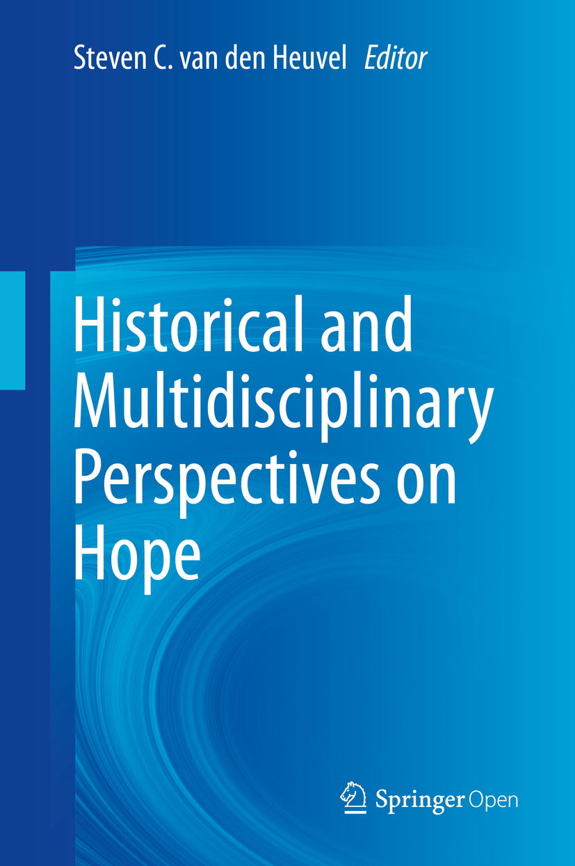 Historical and Multidsciplinary Perspectives on Hope